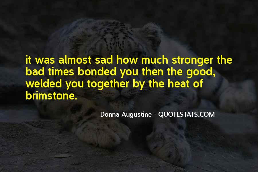 Sad Times Quotes #172649