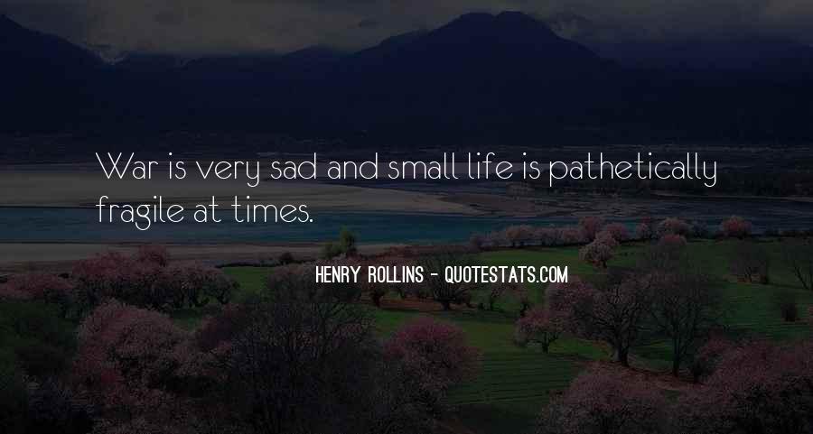 Sad Times Quotes #1772956