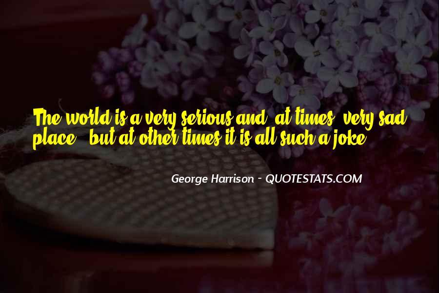 Sad Times Quotes #183919