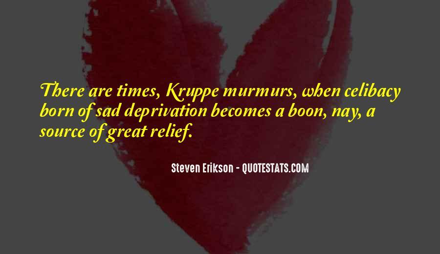 Sad Times Quotes #245621