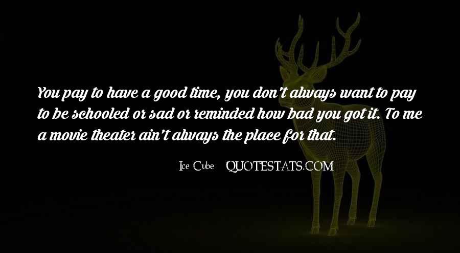Sad Times Quotes #247310