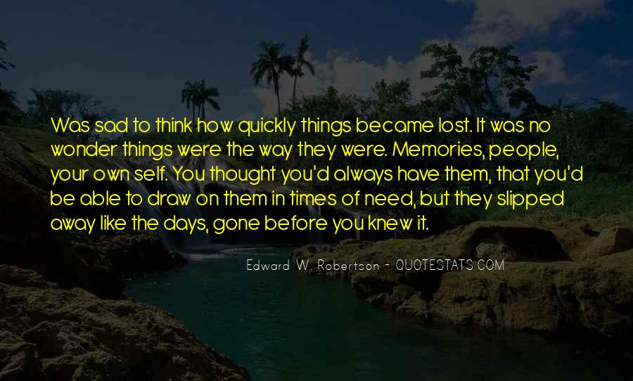 Sad Times Quotes #259215