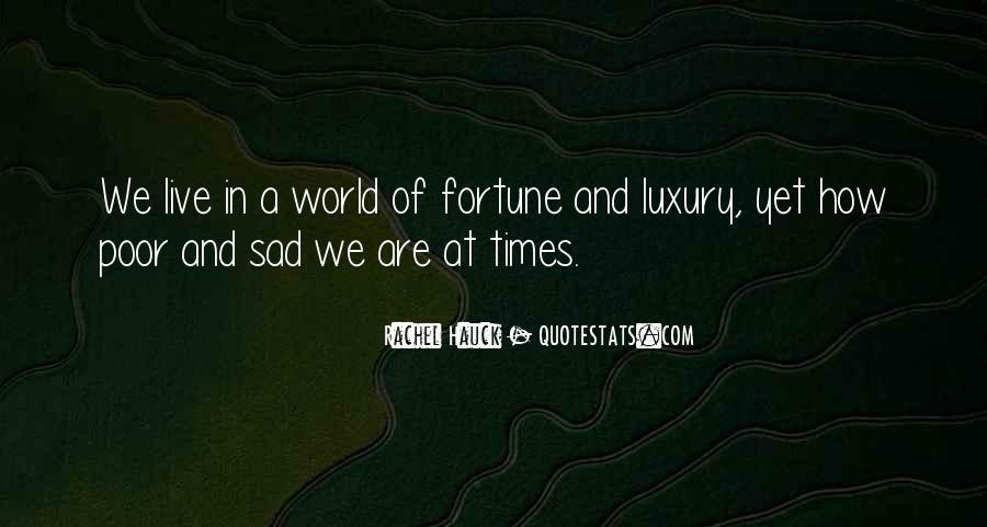 Sad Times Quotes #318026