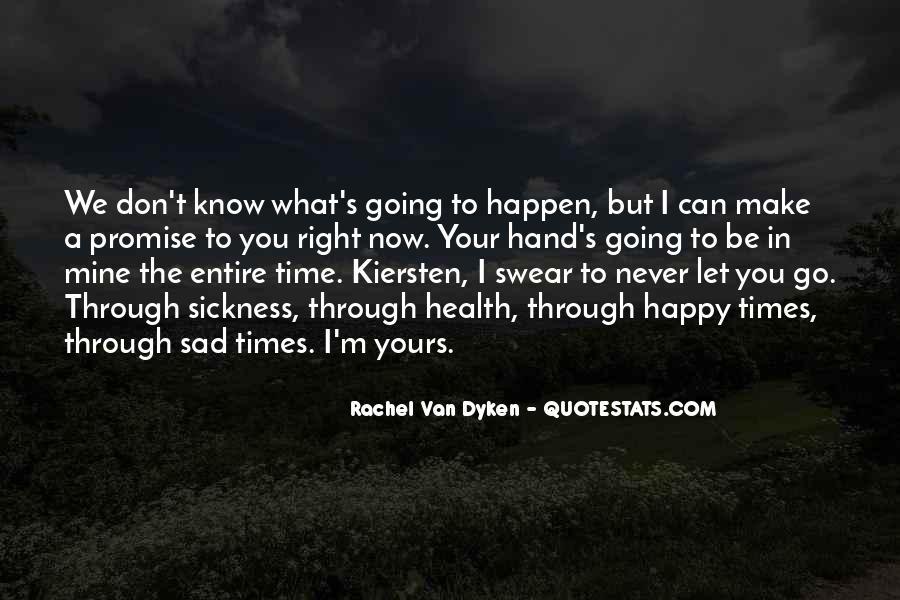 Sad Times Quotes #320086