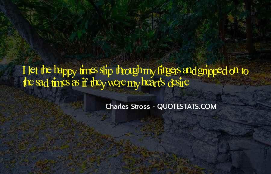 Sad Times Quotes #339781