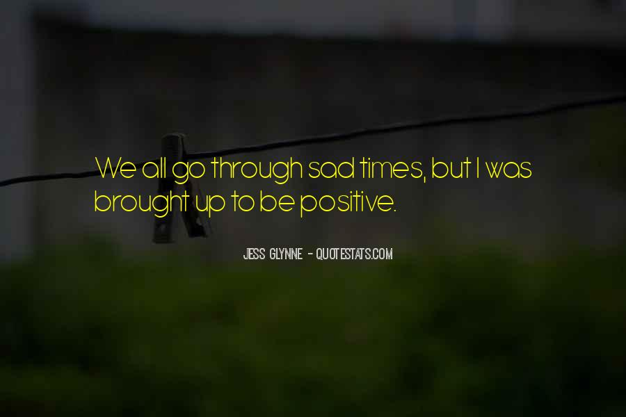 Sad Times Quotes #356689