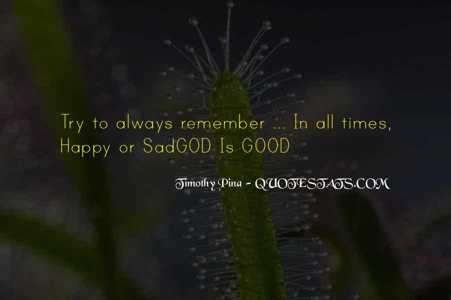 Sad Times Quotes #466017