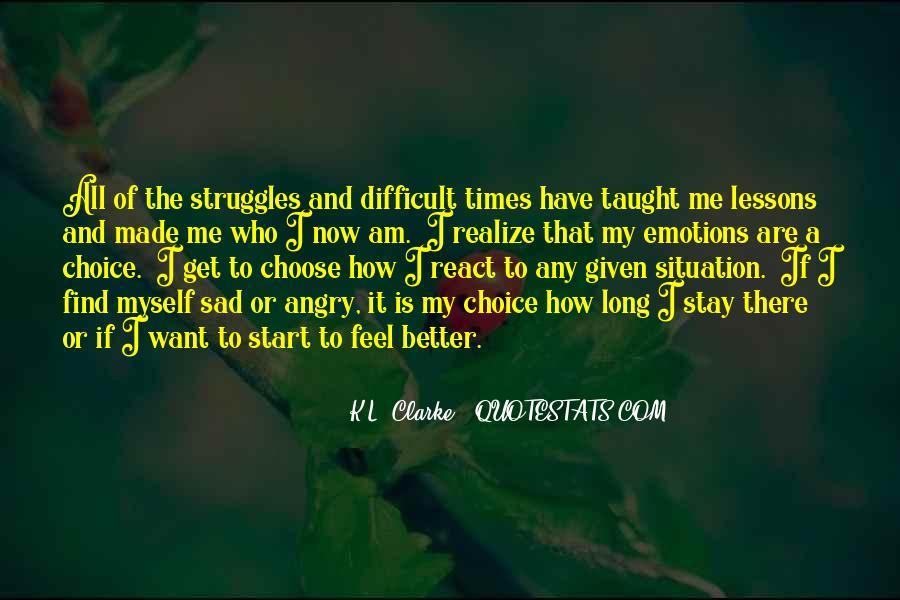 Sad Times Quotes #469345