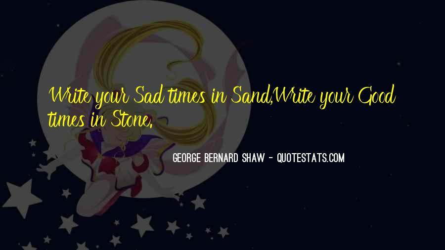 Sad Times Quotes #524201