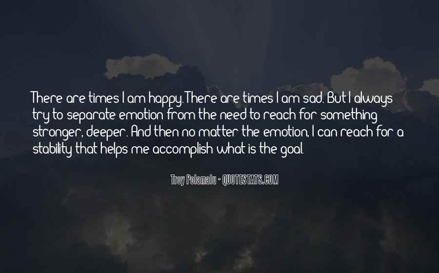 Sad Times Quotes #643634