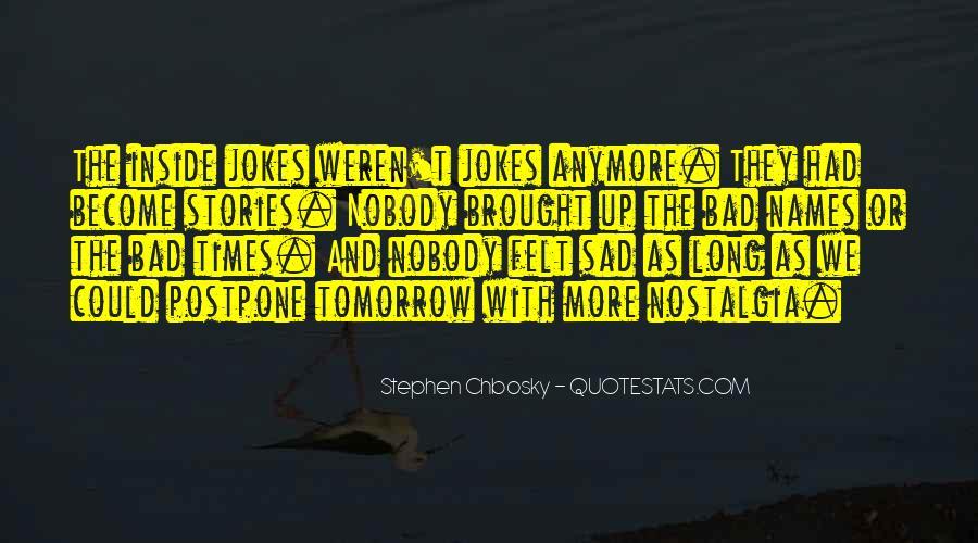 Sad Times Quotes #855709
