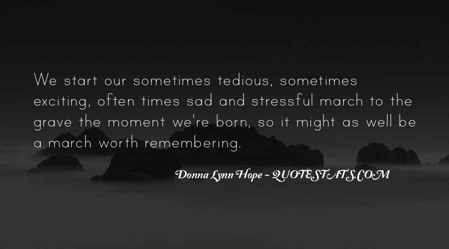 Sad Times Quotes #89134