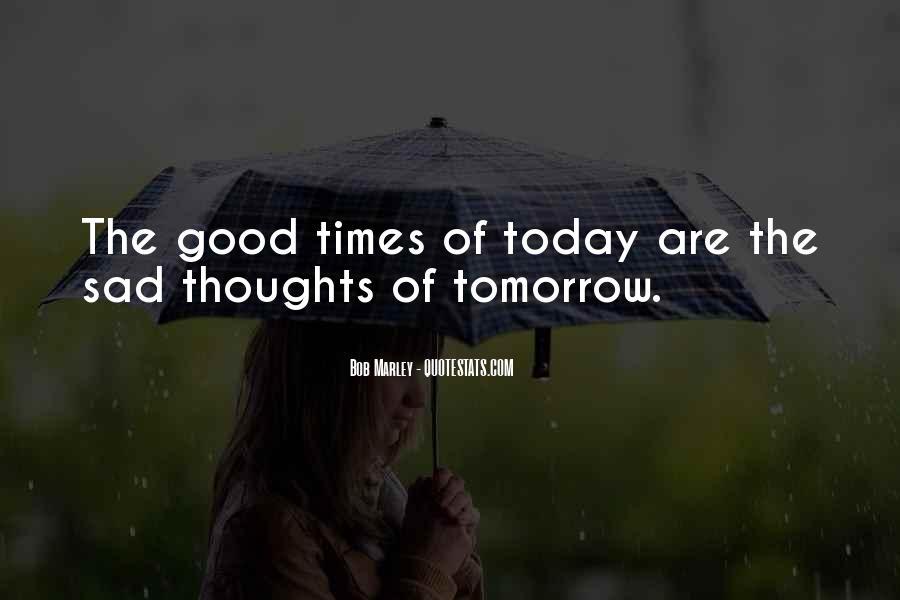 Sad Times Quotes #972986