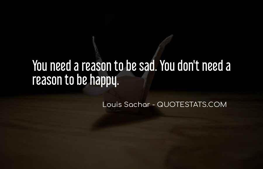 Sad Without Reason Quotes #481306