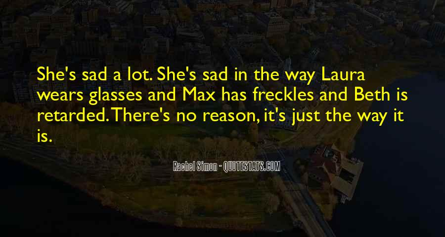 Sad Without Reason Quotes #565971