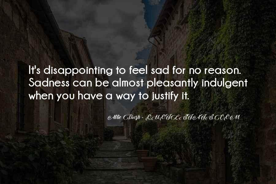 Sad Without Reason Quotes #578710