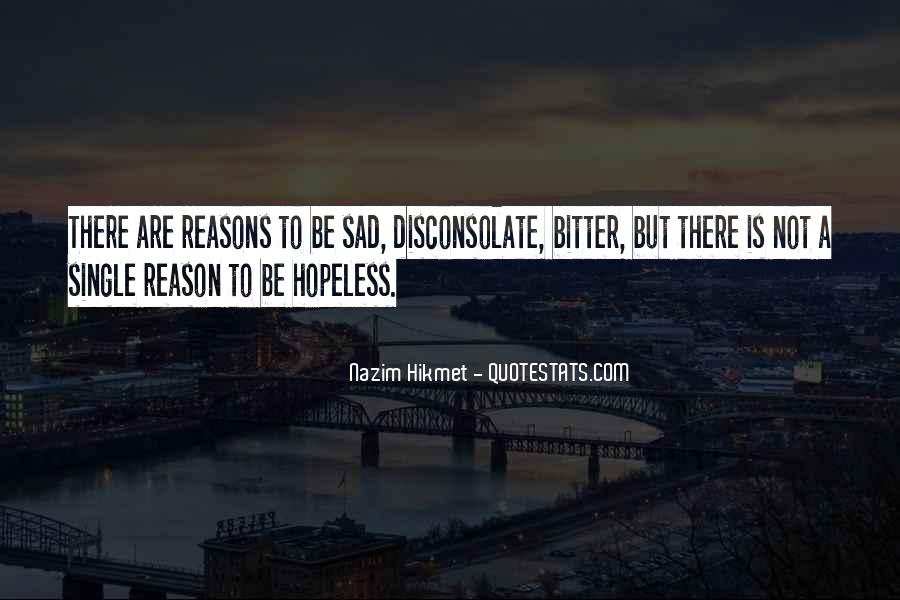 Sad Without Reason Quotes #615988