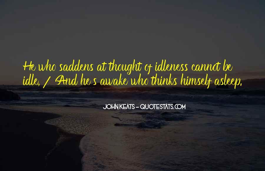 Saddens Me Quotes #1053309