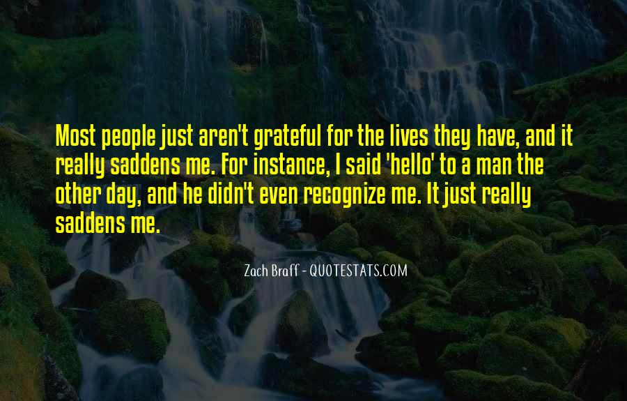 Saddens Me Quotes #122451