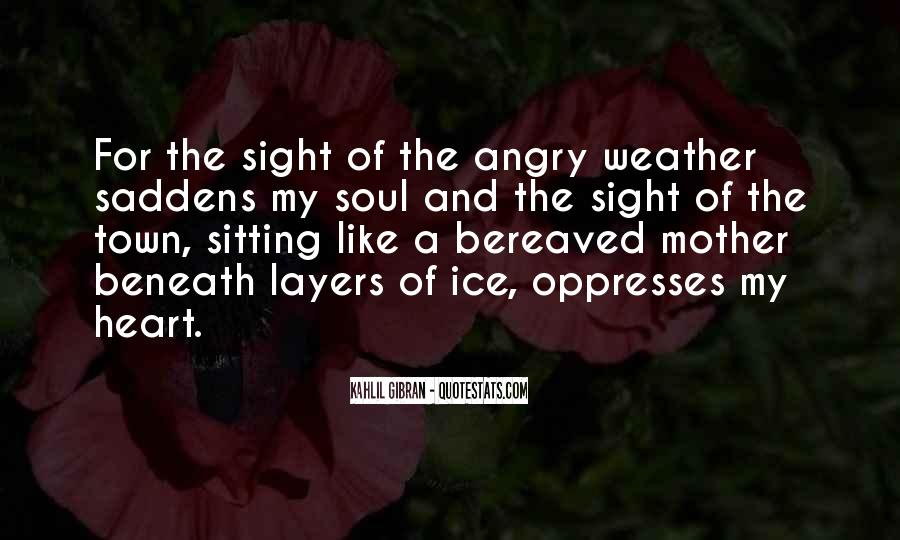 Saddens Me Quotes #1231746