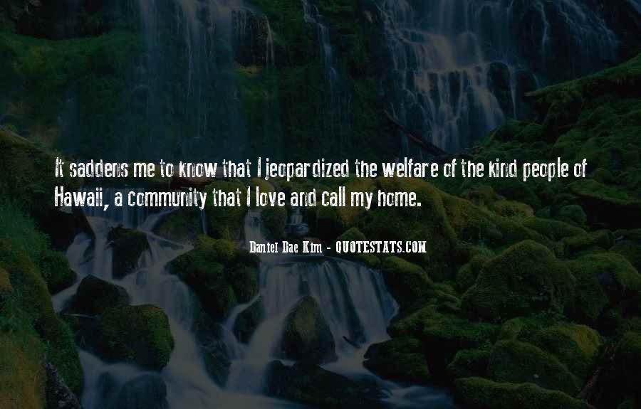 Saddens Me Quotes #1657982