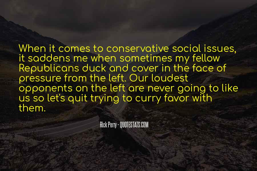 Saddens Me Quotes #1673309