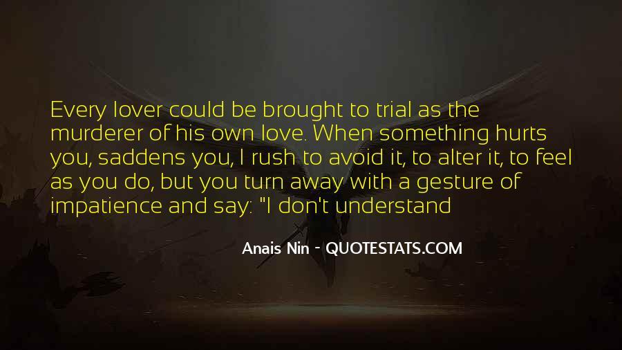 Saddens Me Quotes #1678565