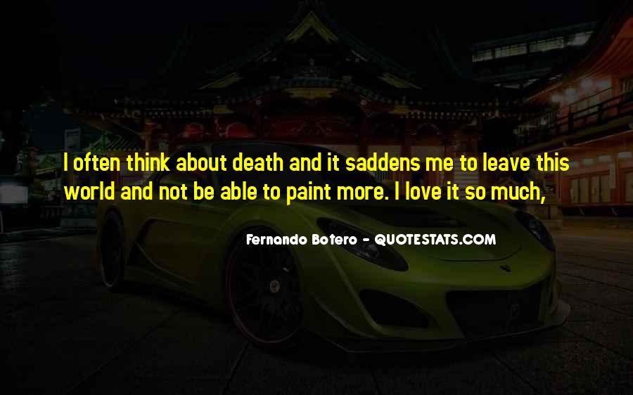 Saddens Me Quotes #270569