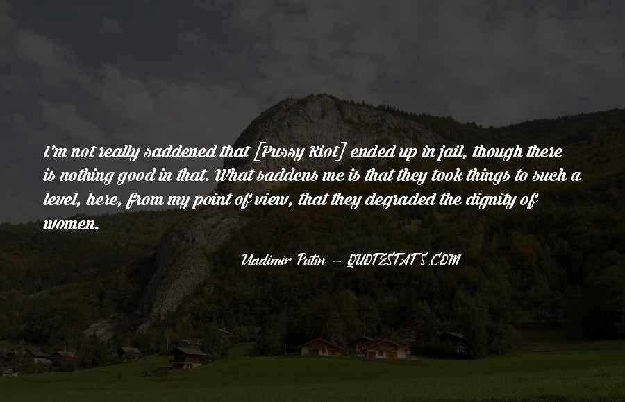 Saddens Me Quotes #352620