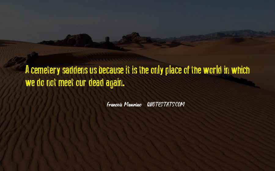 Saddens Me Quotes #620117