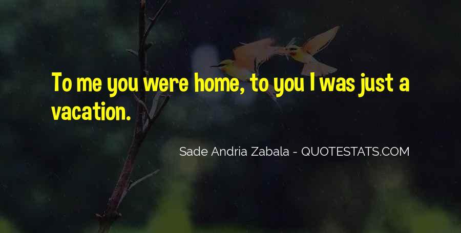 Sade Zabala Quotes #104717