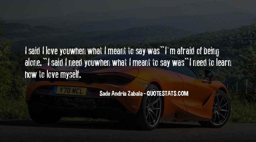Sade Zabala Quotes #1145378