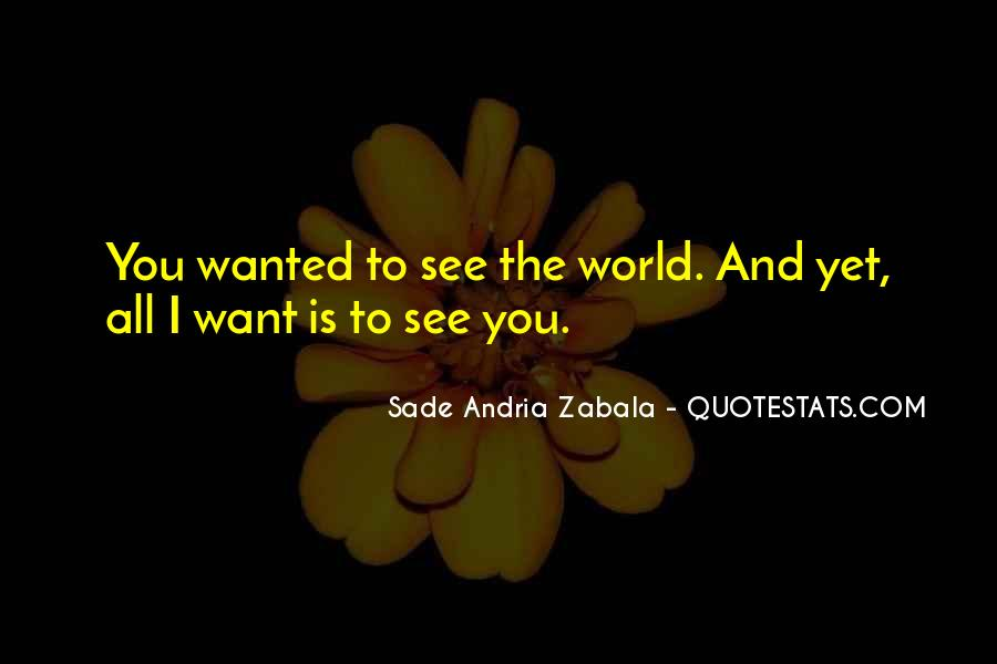 Sade Zabala Quotes #1229463