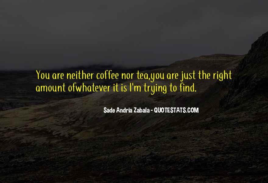 Sade Zabala Quotes #1569685