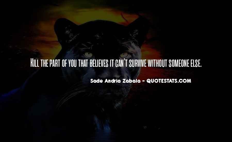 Sade Zabala Quotes #280232