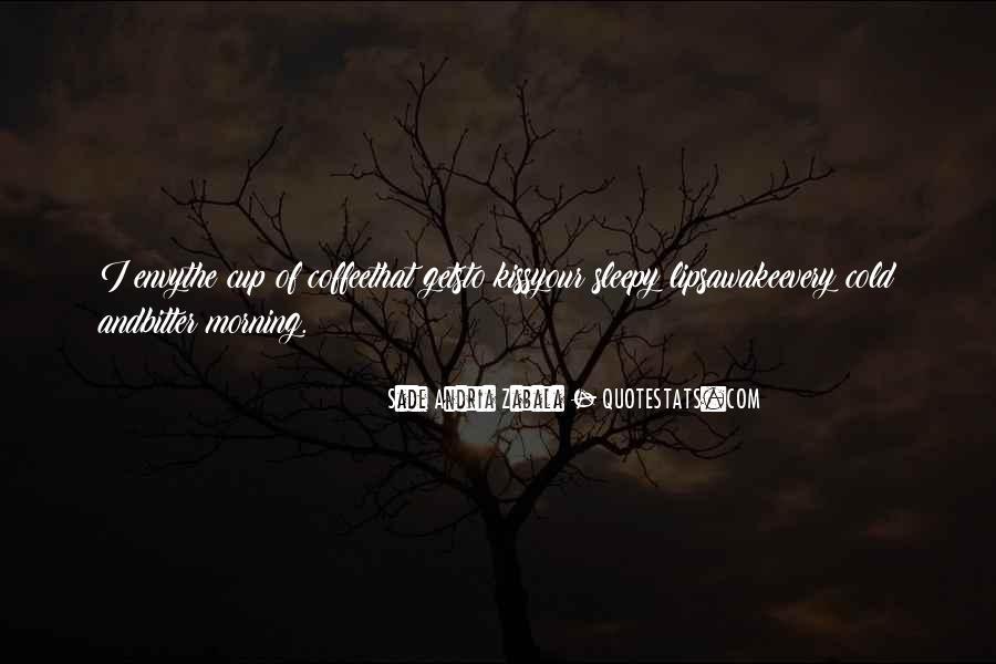 Sade Zabala Quotes #377184