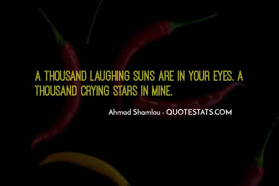 Sadness In His Eyes Quotes #1019312