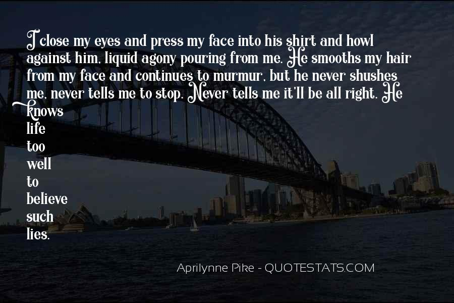Sadness In His Eyes Quotes #1254821