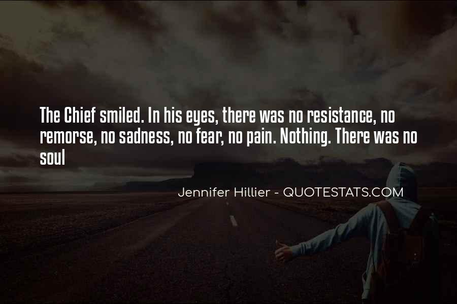 Sadness In His Eyes Quotes #1310567