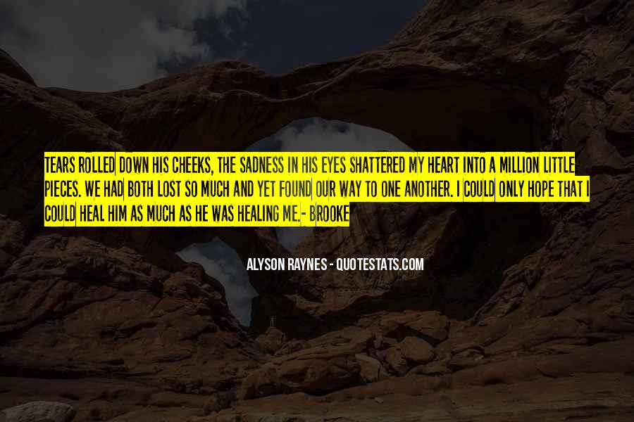 Sadness In His Eyes Quotes #1436340