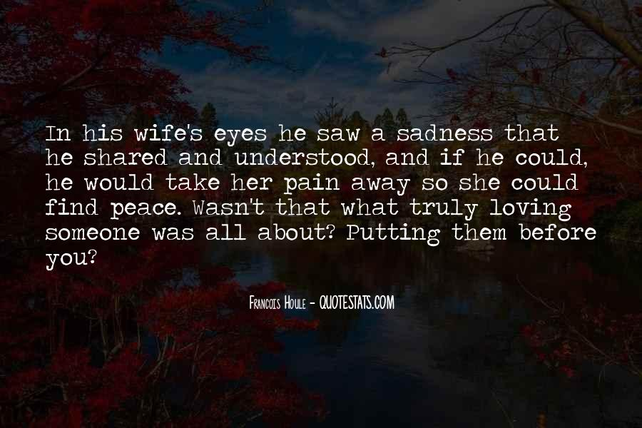 Sadness In His Eyes Quotes #1450371
