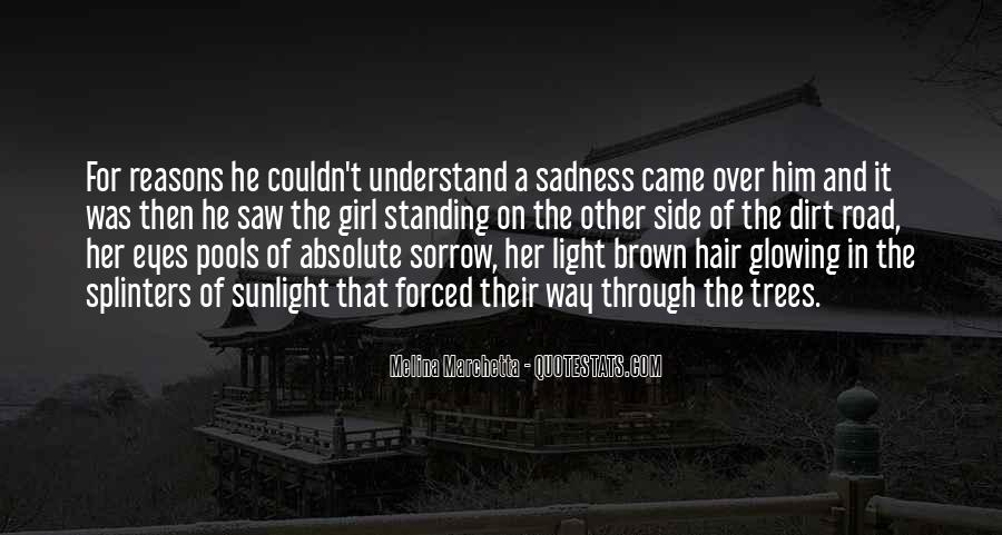 Sadness In His Eyes Quotes #148395