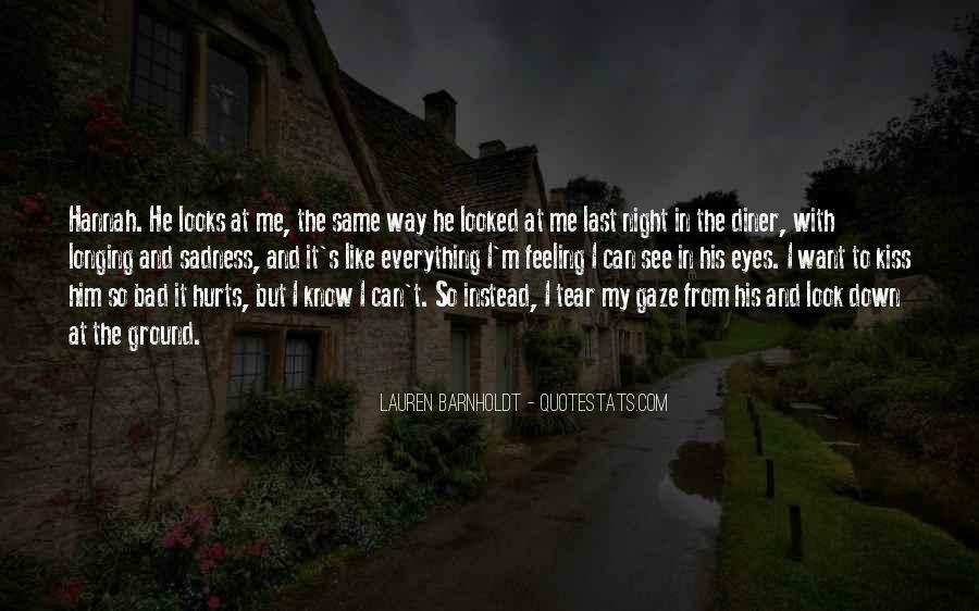 Sadness In His Eyes Quotes #199899