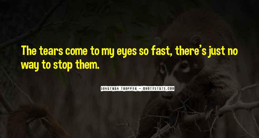 Sadness In His Eyes Quotes #512420
