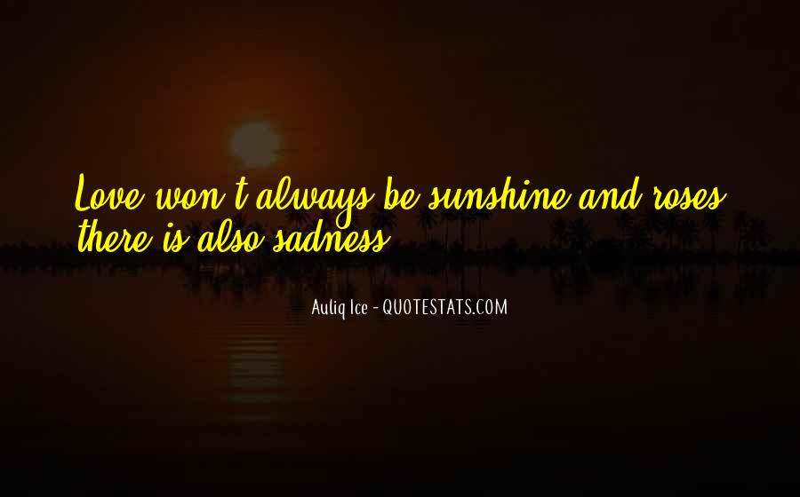 Sadness Is Always With Me Quotes #185879