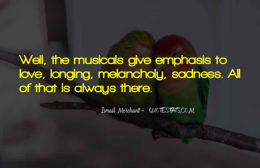 Sadness Is Always With Me Quotes #187713