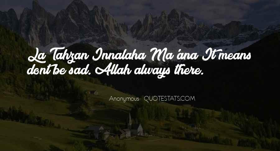 Sadness Is Always With Me Quotes #33390