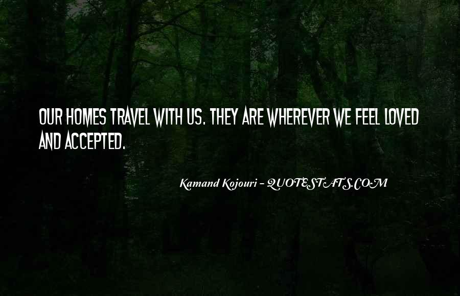 Safe Travel Home Quotes #740862