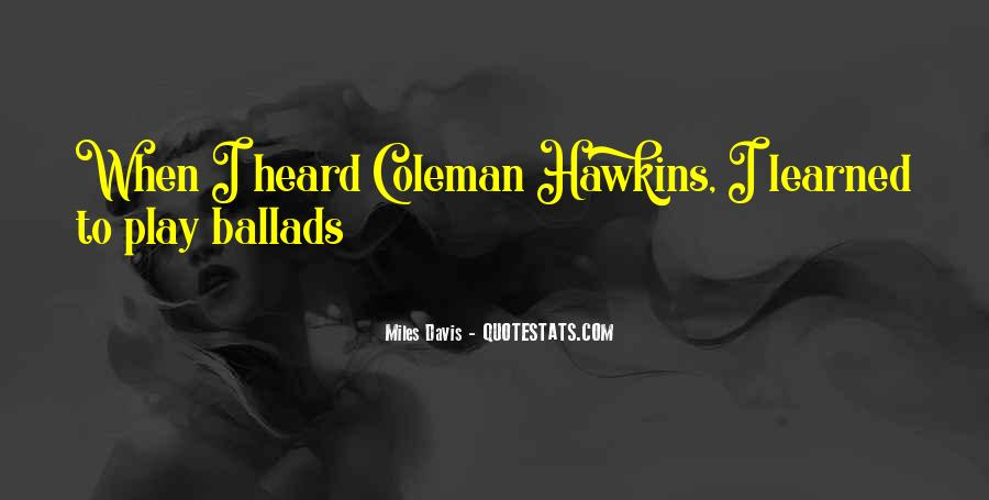 Quotes About Miles Davis #134125