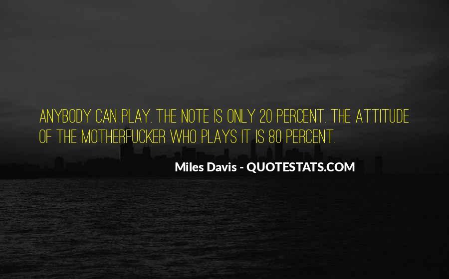 Quotes About Miles Davis #138875